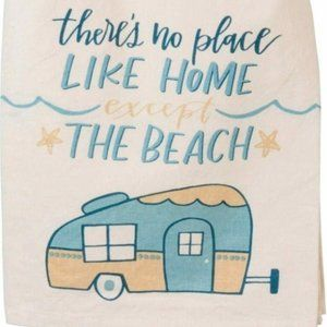 There's No Place Like Home Beach Camper Dish Towel